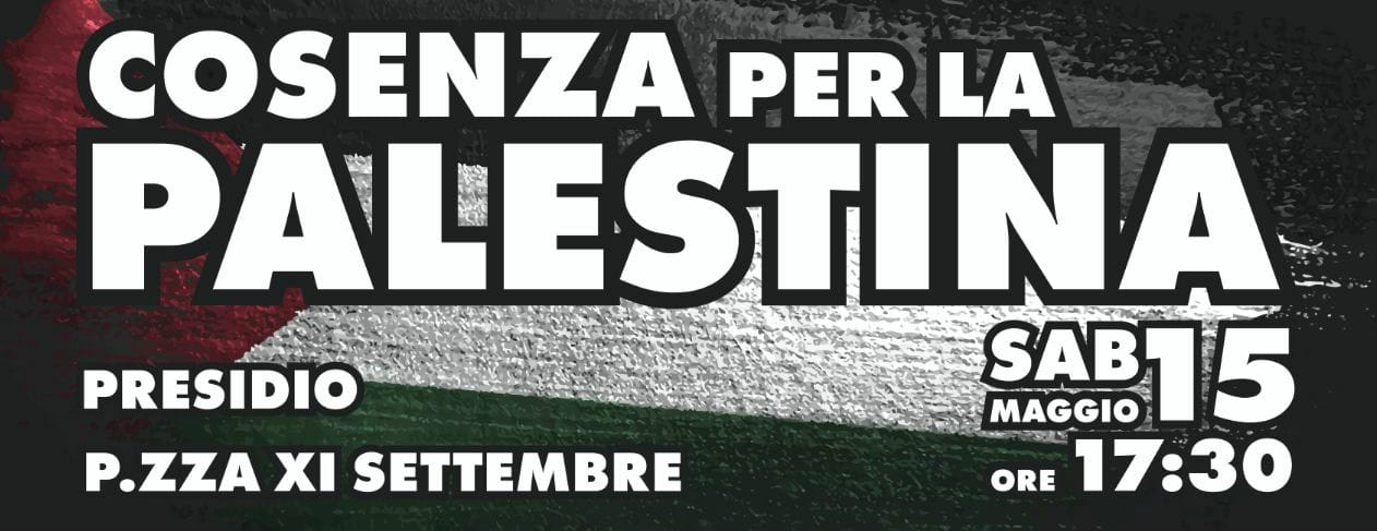 Cosenza in piazza per la Palestina. Oggi, manifestazione piazza 11 Settembre