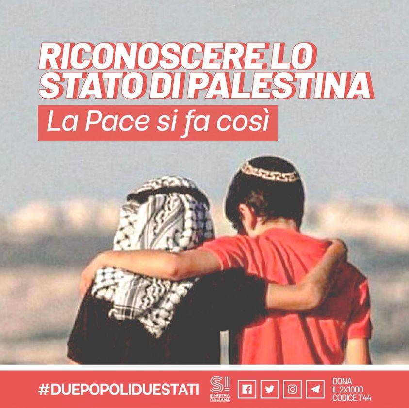 """Sinistra Italiana: """"Riconoscere lo stato di Palestina. La pace si fa così"""""""